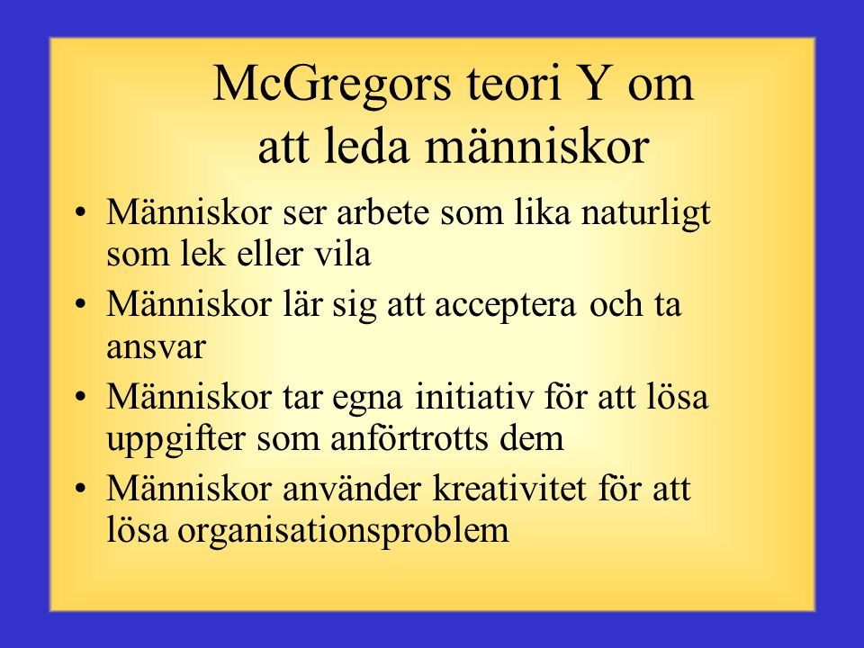 McGregors teori Y om att leda människor