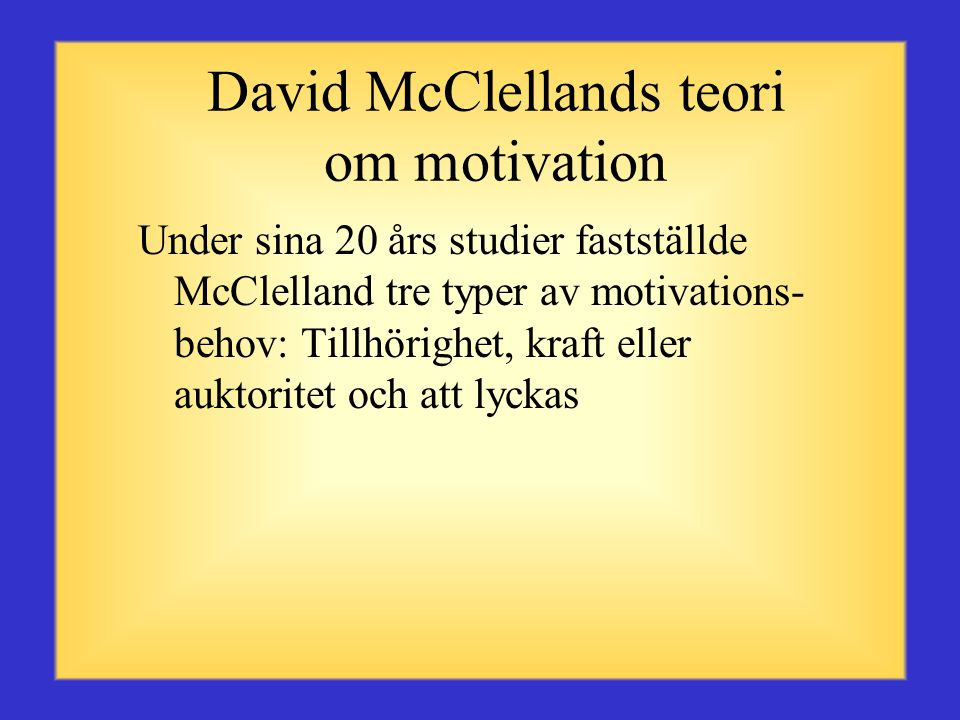 David McClellands teori om motivation