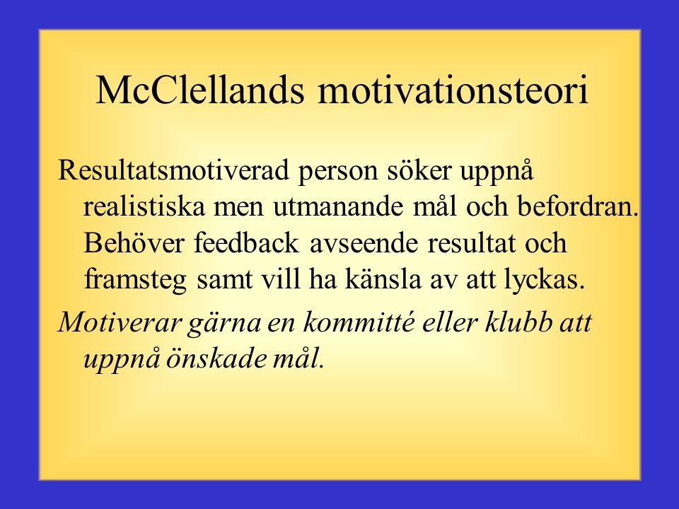 McClellands motivationsteori