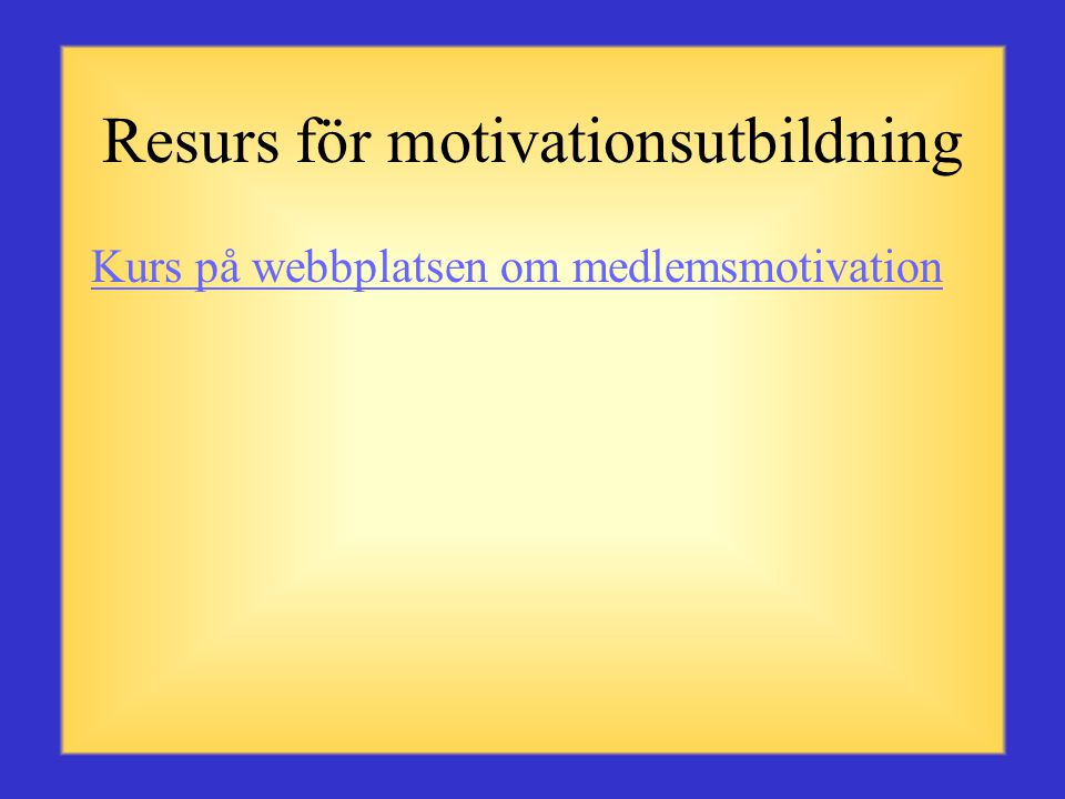 Resurs för motivationsutbildning