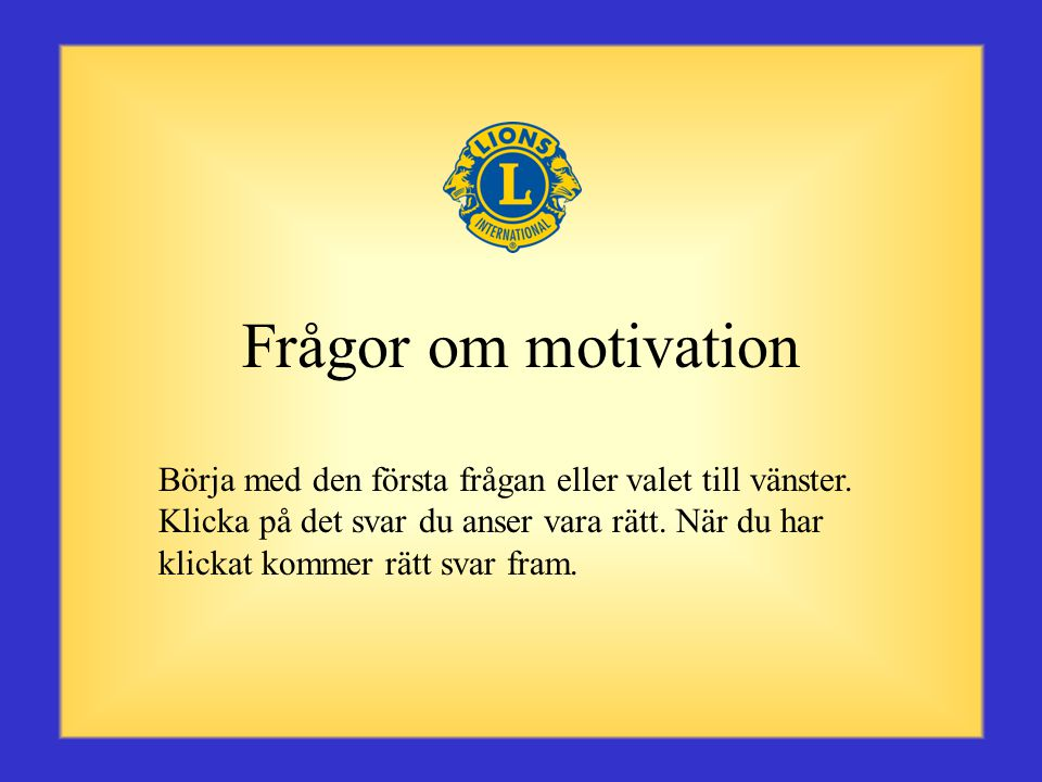 Frågor om motivation