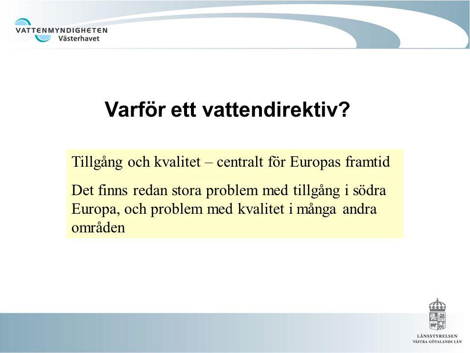 Varför ett vattendirektiv
