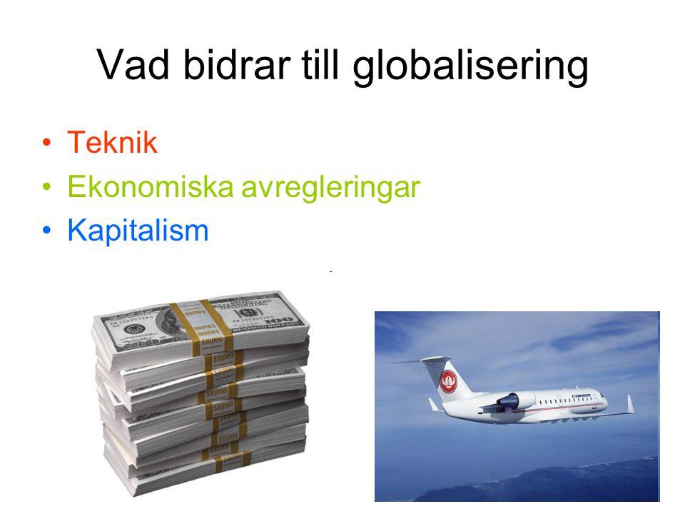 Vad bidrar till globalisering