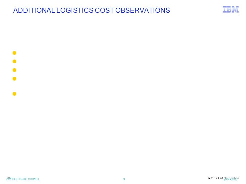 ADDITIONAL LOGISTICS COST OBSERVATIONS