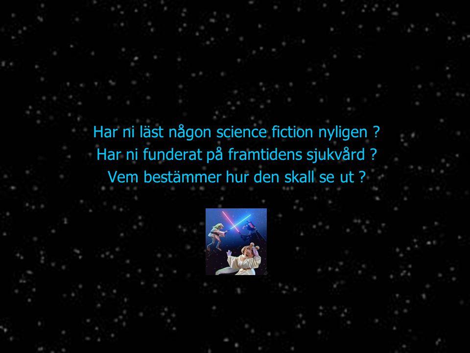 Har ni läst någon science fiction nyligen