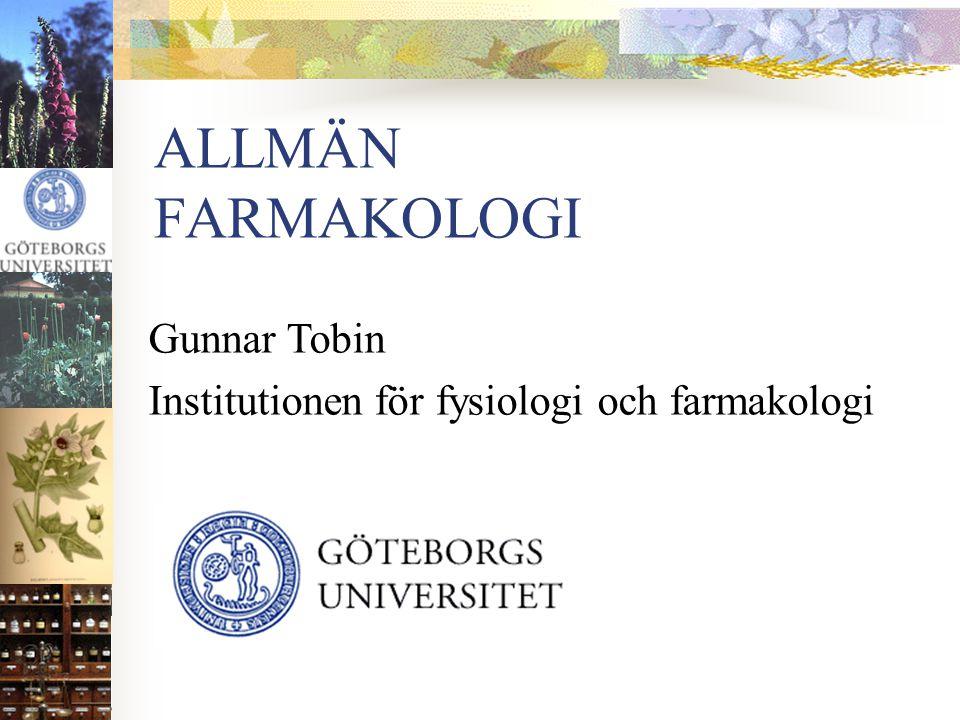 ALLMÄN FARMAKOLOGI Gunnar Tobin