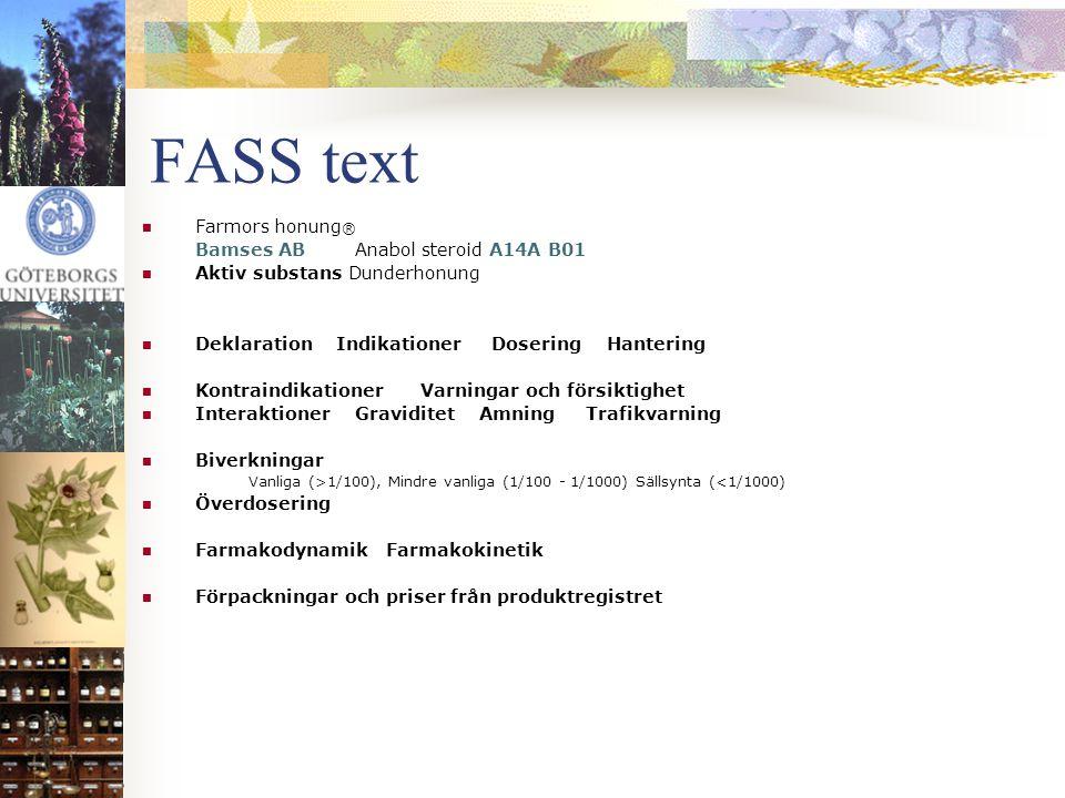 FASS text Farmors honung® Bamses AB Anabol steroid A14A B01