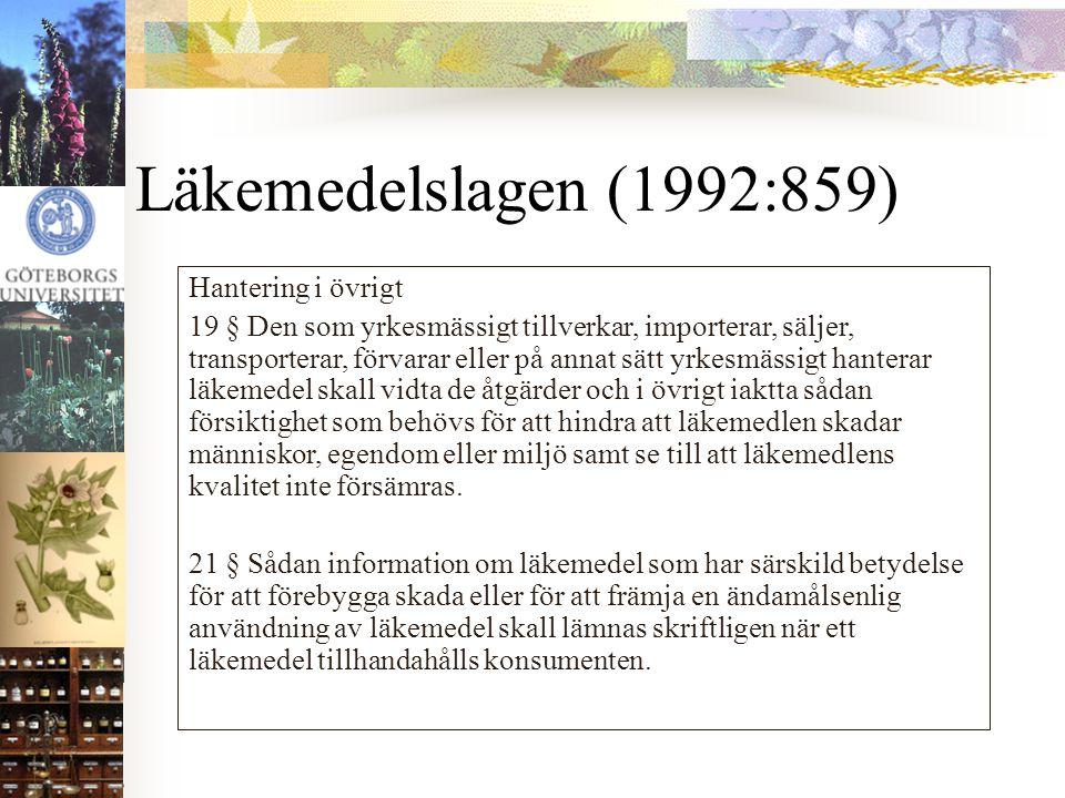 Läkemedelslagen (1992:859) Hantering i övrigt