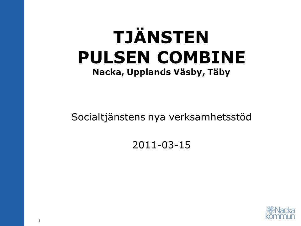 TJÄNSTEN PULSEN COMBINE Nacka, Upplands Väsby, Täby