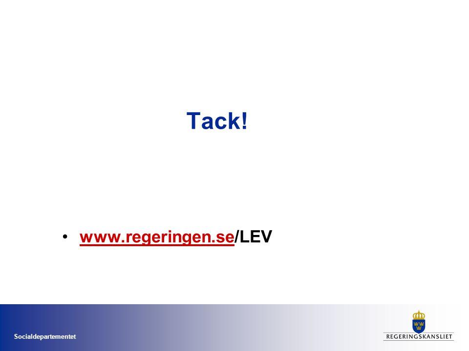 Tack! www.regeringen.se/LEV