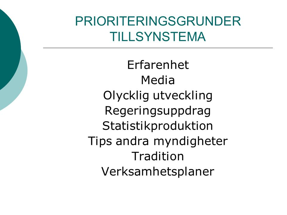 PRIORITERINGSGRUNDER TILLSYNSTEMA