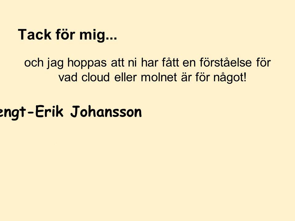 Tack för mig... Bengt-Erik Johansson