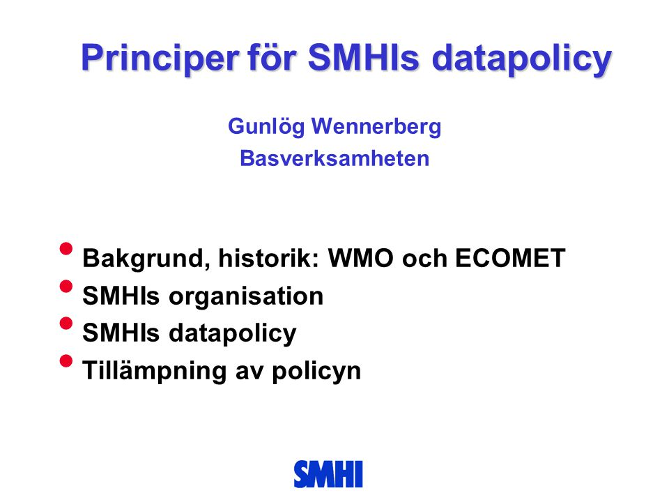Principer för SMHIs datapolicy