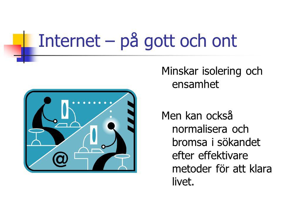 Internet – på gott och ont