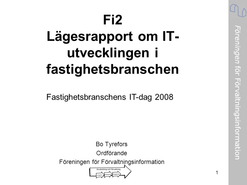 Fi2 Lägesrapport om IT-utvecklingen i fastighetsbranschen
