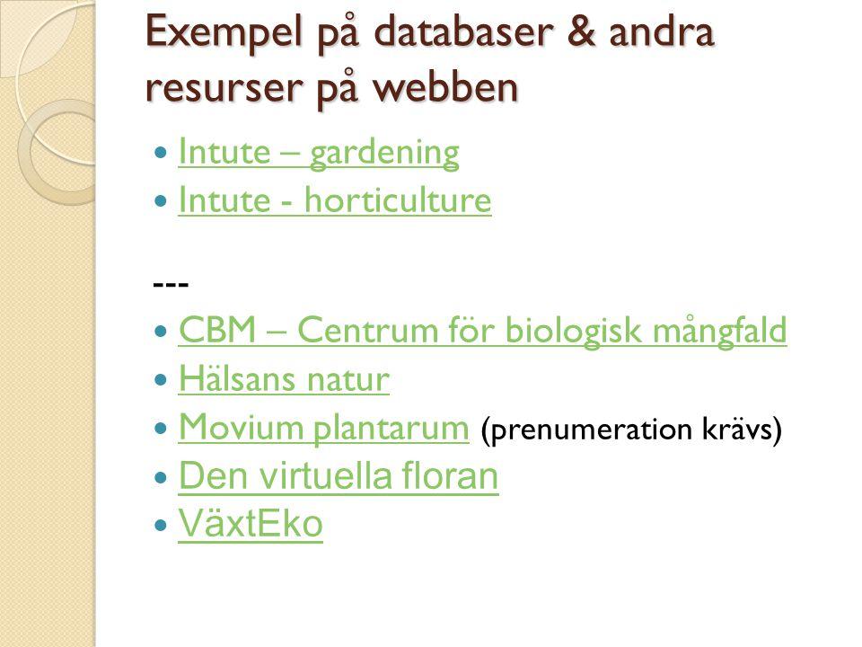 Exempel på databaser & andra resurser på webben