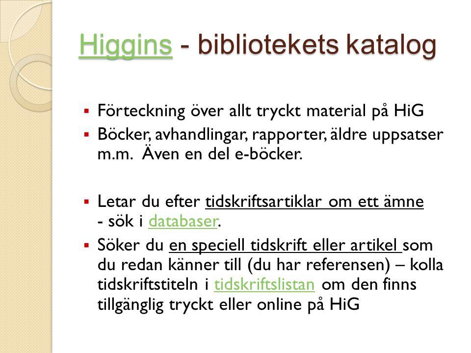 Higgins - bibliotekets katalog