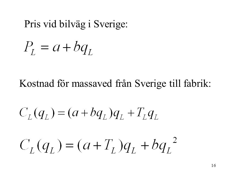 Pris vid bilväg i Sverige: