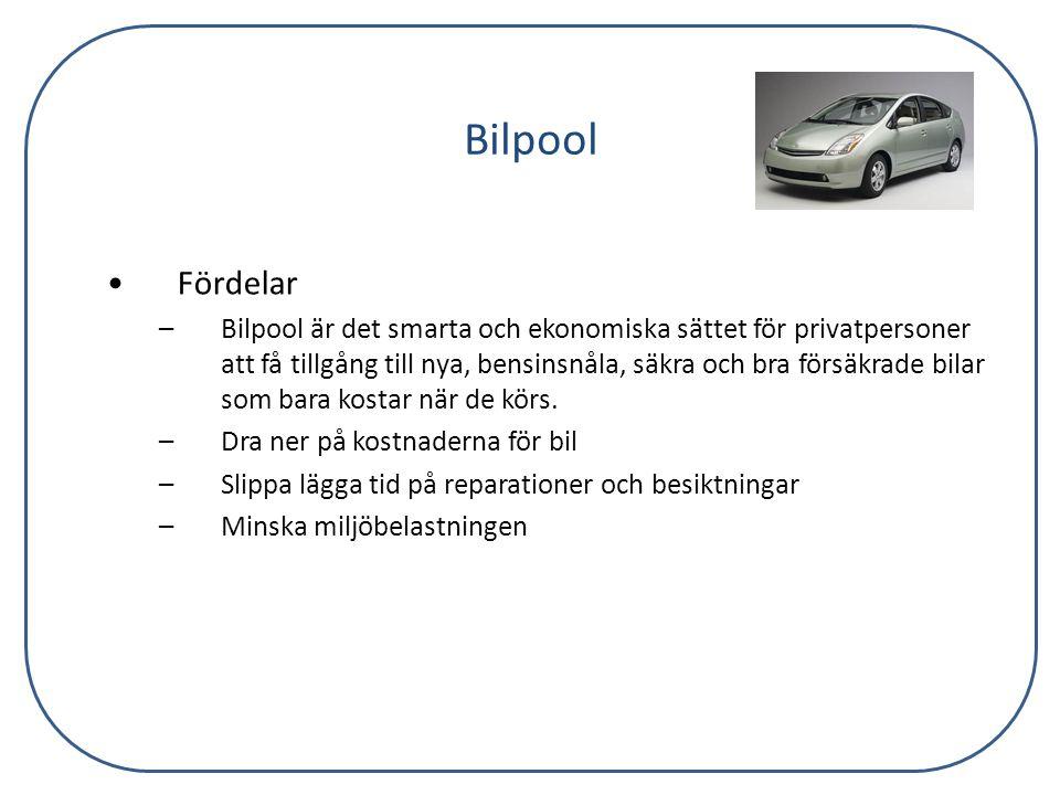 Bilpool Fördelar.