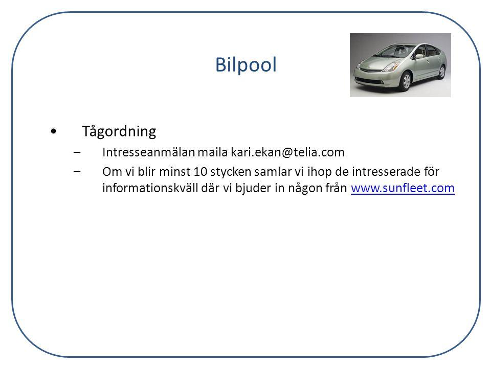 Bilpool Tågordning Intresseanmälan maila kari.ekan@telia.com