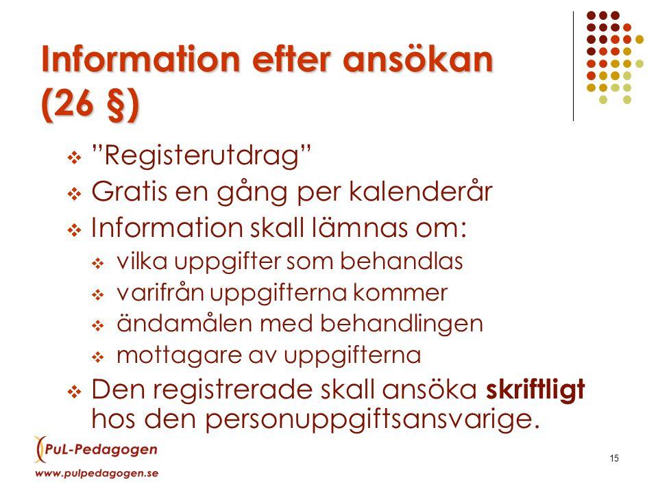 Information efter ansökan (26 §)