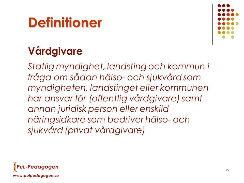 Definitioner Vårdgivare