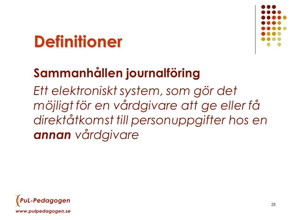 Definitioner Sammanhållen journalföring