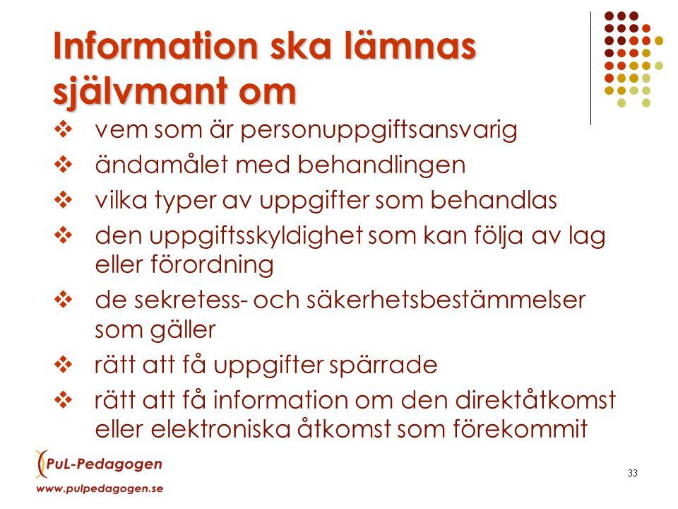 Information ska lämnas självmant om