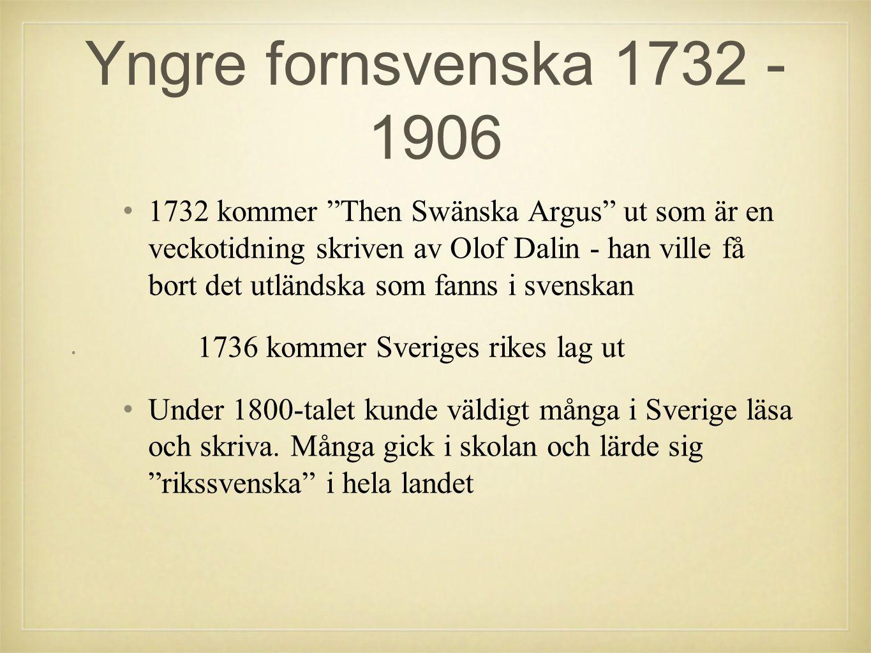 Yngre fornsvenska 1732 - 1906