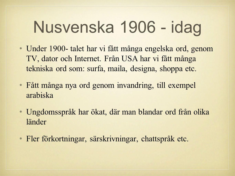 Nusvenska 1906 - idag