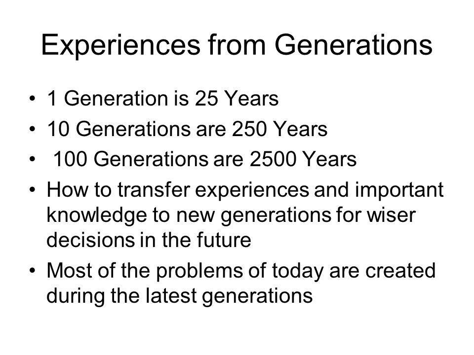 Experiences from Generations