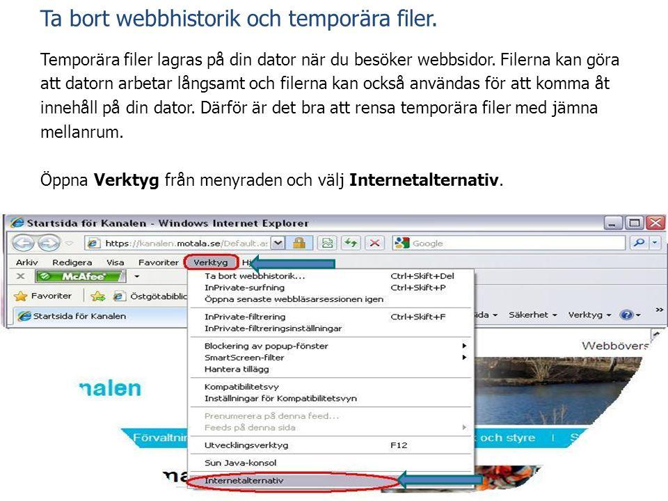 Ta bort webbhistorik och temporära filer.