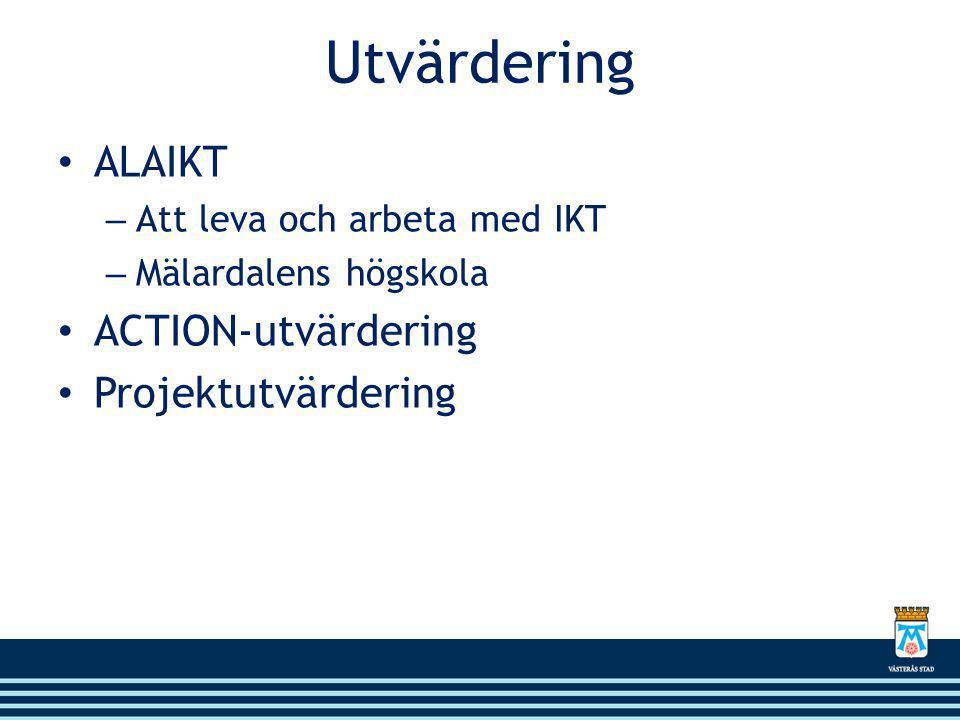 Utvärdering ALAIKT ACTION-utvärdering Projektutvärdering