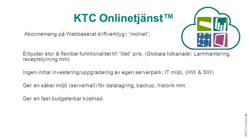 KTC Onlinetjänst™ Abonnemang på Webbaserat driftverktyg i molnet ;