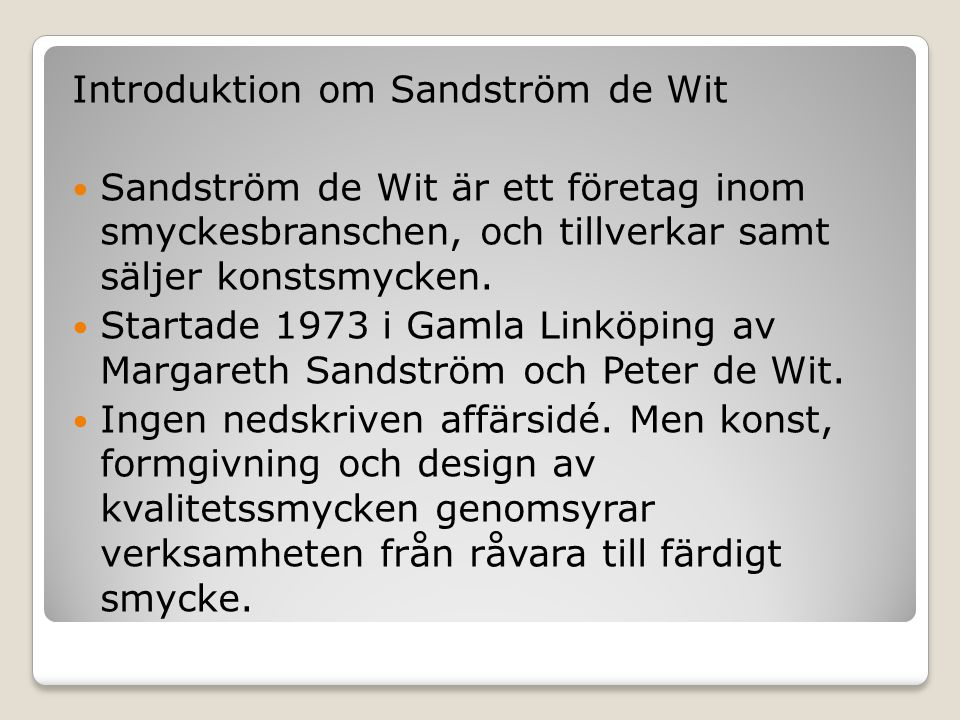 Introduktion om Sandström de Wit