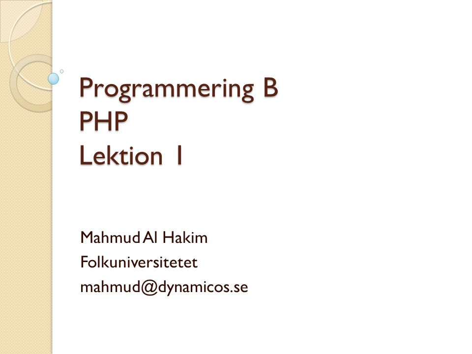 Programmering B PHP Lektion 1