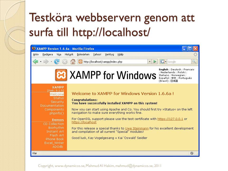 Testköra webbservern genom att surfa till http://localhost/