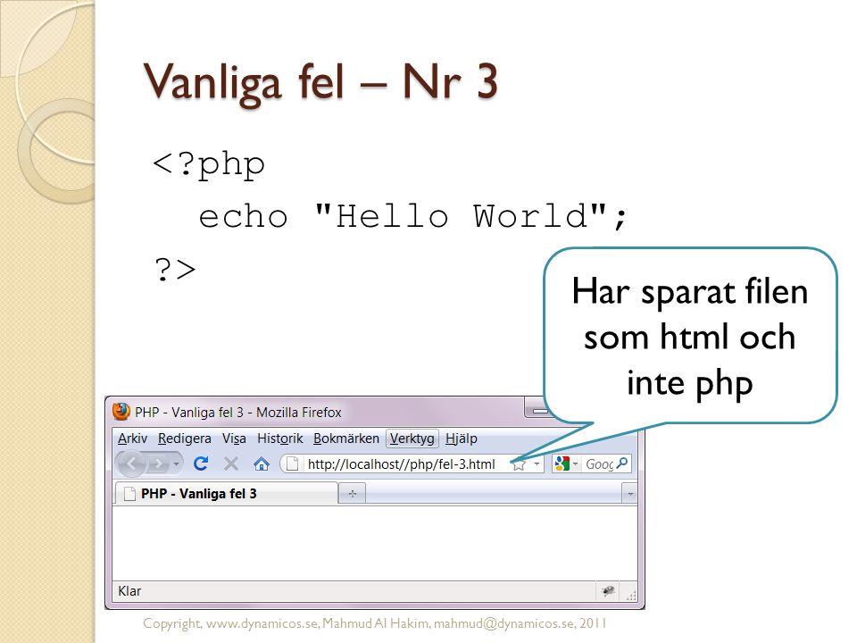 Har sparat filen som html och inte php