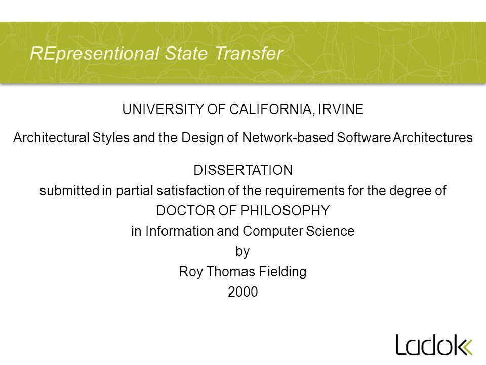 REpresentional State Transfer