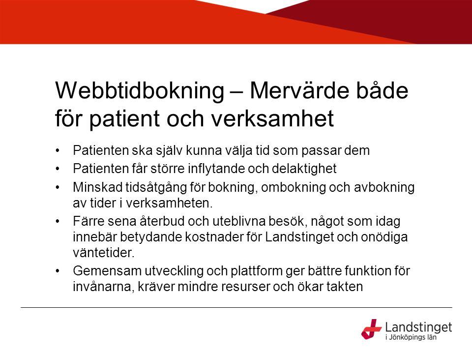Webbtidbokning – Mervärde både för patient och verksamhet