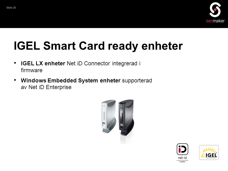 IGEL Smart Card ready enheter