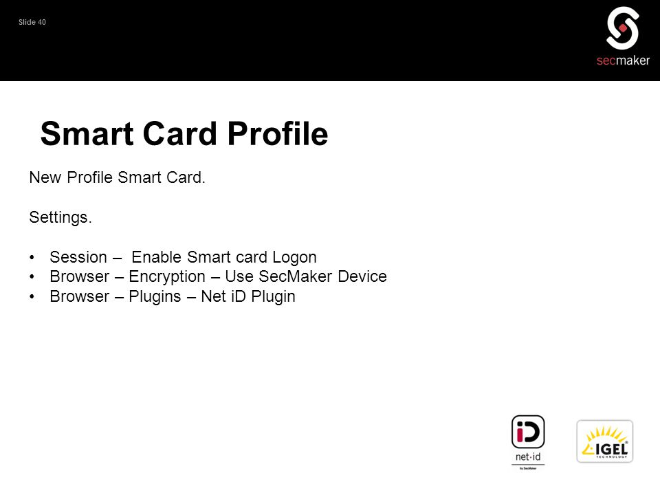 Smart Card Profile New Profile Smart Card. Settings.