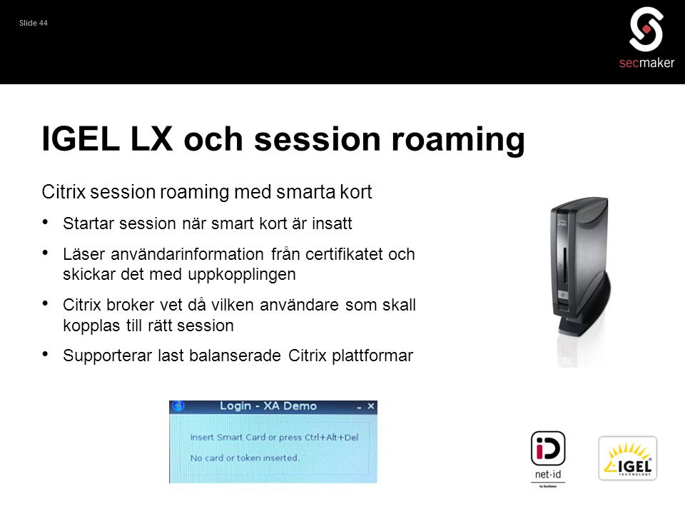 IGEL LX och session roaming