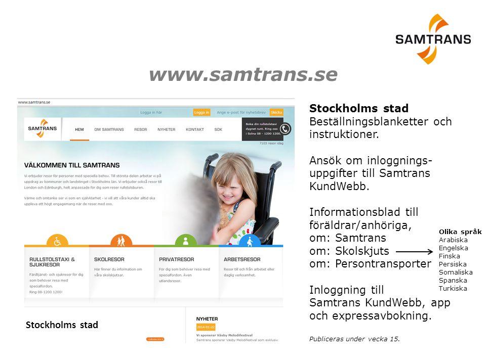 www.samtrans.se Stockholms stad. Stockholms stad Beställningsblanketter och instruktioner.