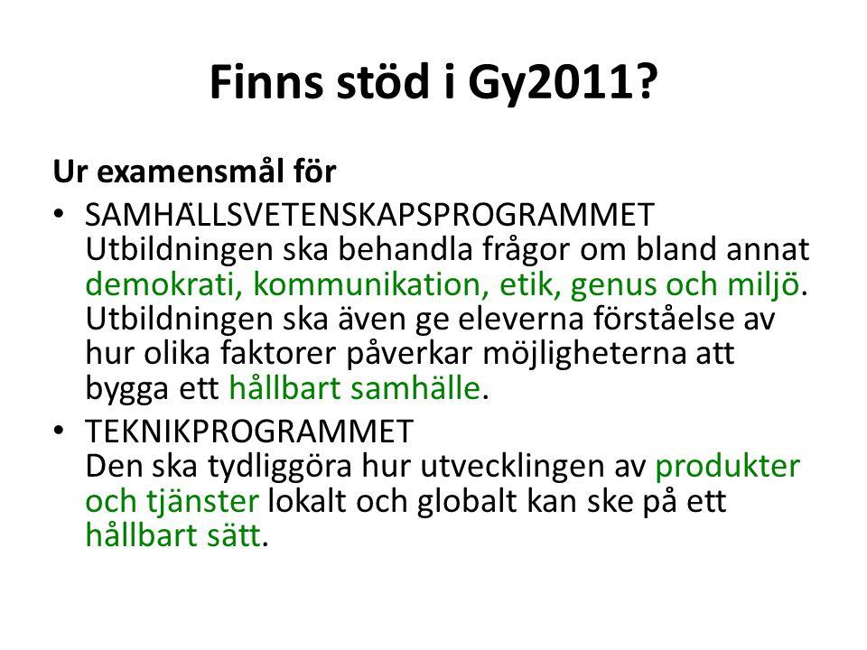 Finns stöd i Gy2011 Ur examensmål för