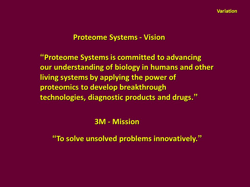 Proteome Systems - Vision