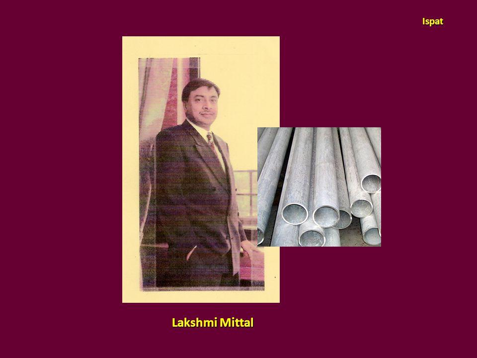 Ispat Lakshmi Mittal