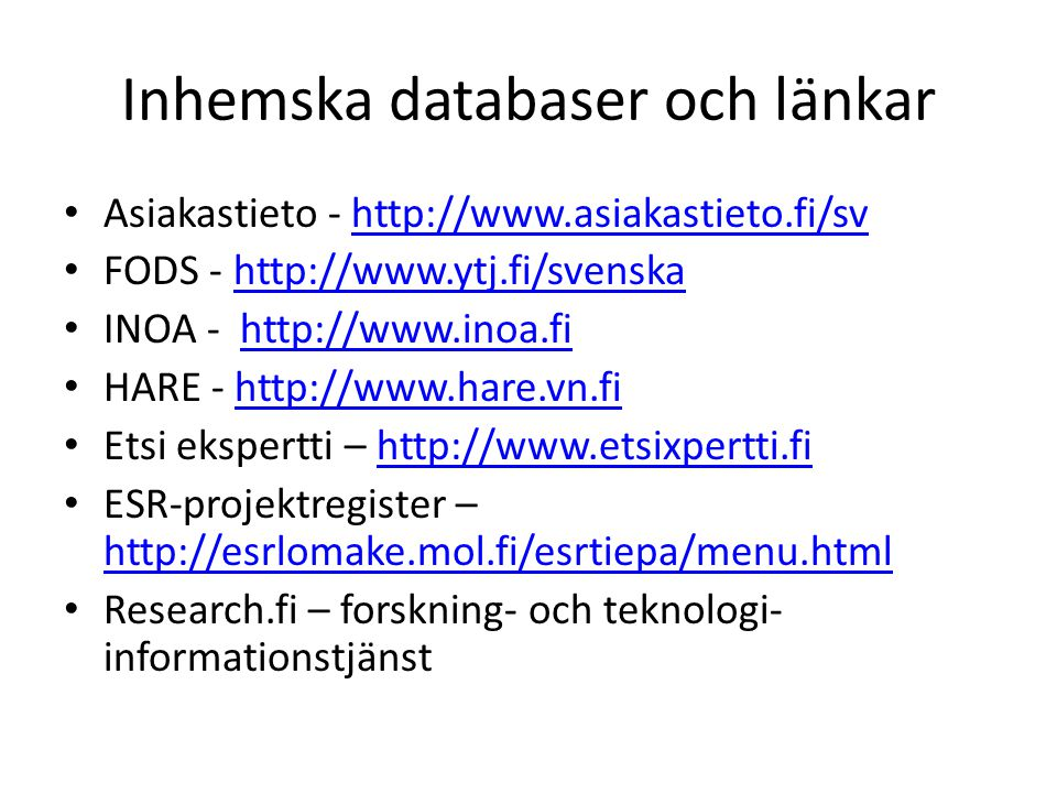 Inhemska databaser och länkar
