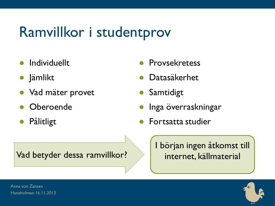 Ramvillkor i studentprov