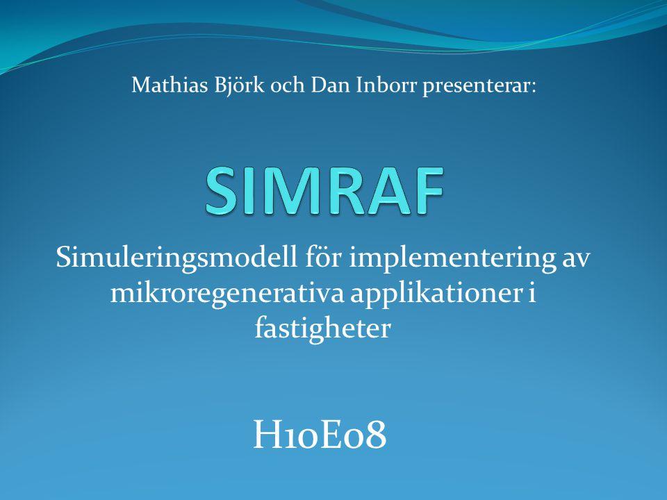 Mathias Björk och Dan Inborr presenterar: